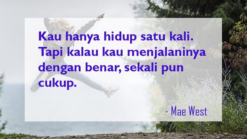 Kata Kata Mutiara Kehidupan - Mae West