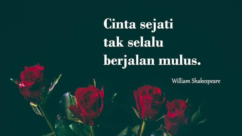 Kata kata mutiara cinta sejati - William Shakespeare