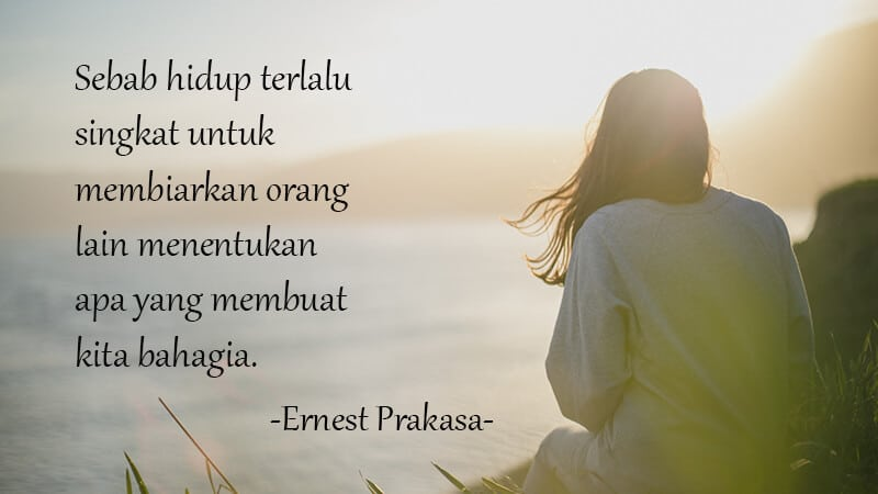 Kata Kata Bijak Singkat Penuh Makna - Ernest Prakasa