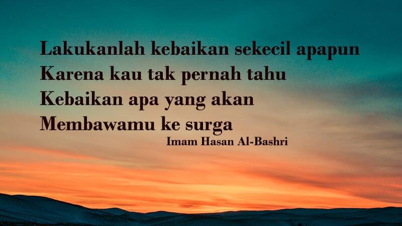 Kata kata bijak islam tentang kehidupan - Hasan Al Bashri & Kata Kata Bijak Islam tentang Kehidupan untuk Penguat Hati | KepoGaul