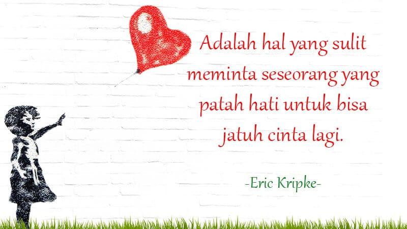 Kata Kata Motivasi Cinta - Eric Kripke