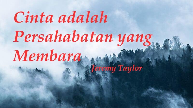 Kumpulan Kata Lata Cinta - Jeremy Taylor