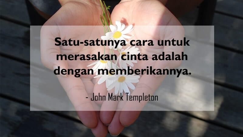 Kumpulan Kata-Kata Motivasi Hidup - John Mark Templeton