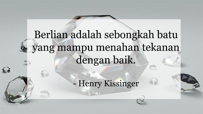 Kumpulan Kata-Kata Motivasi Hidup - Henry Kissinger
