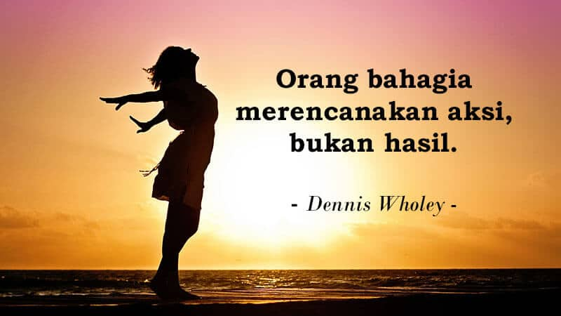 Kata Kata Mutiara - <cite>Dennis Wholey
