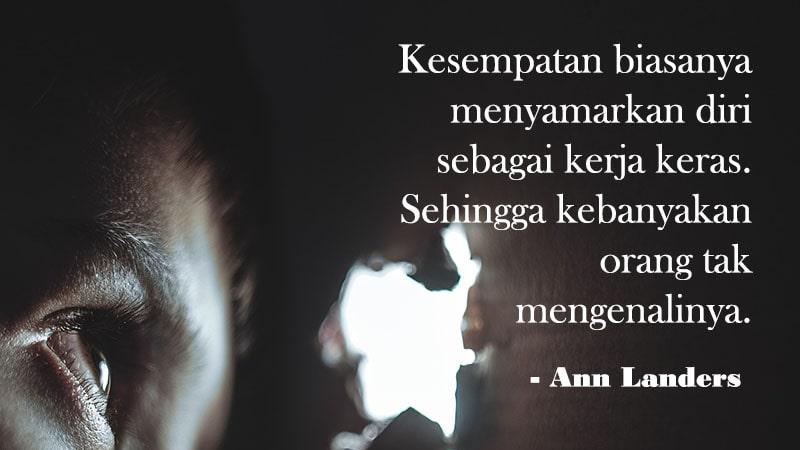 Kumpulan Kata-Kata Motivasi Hidup - Ann Landers