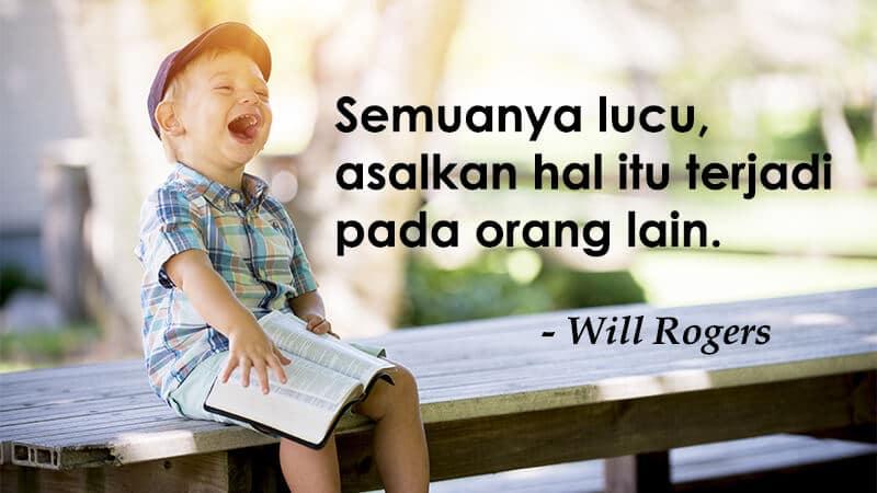 Gambar Kata Kata Lucu - Will Rogers