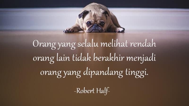 Kata Kata Sindiran buat Teman - Robert Half