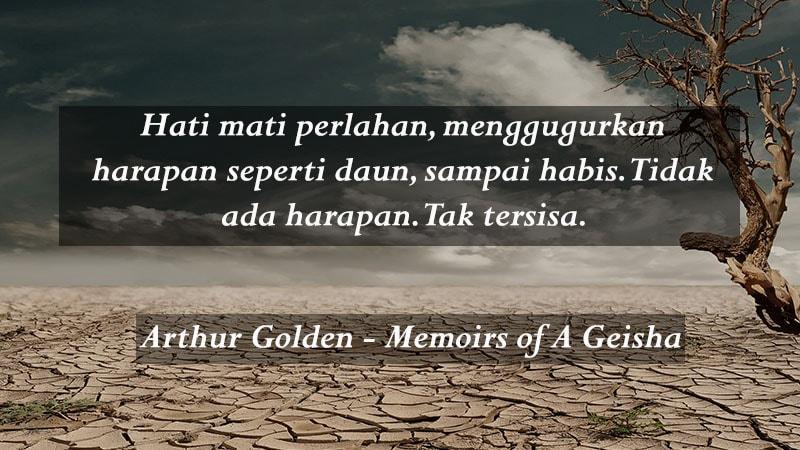 Kata kata sedih baper - Arthur Golden