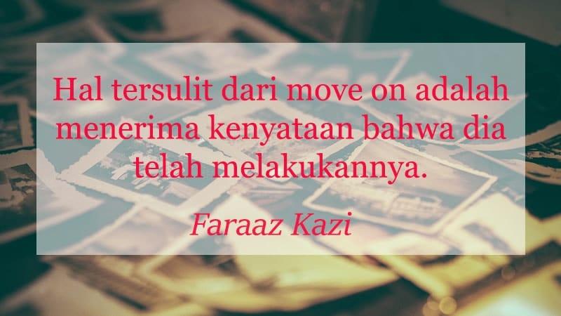 Kata kata sedih baper - Faraaz Kazi