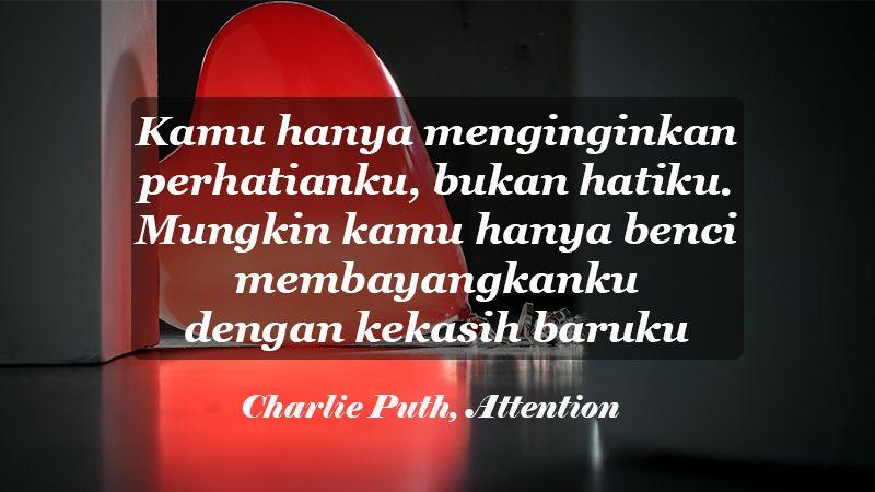 kata kata sindiran buat mantan pacar - Charlie Puth