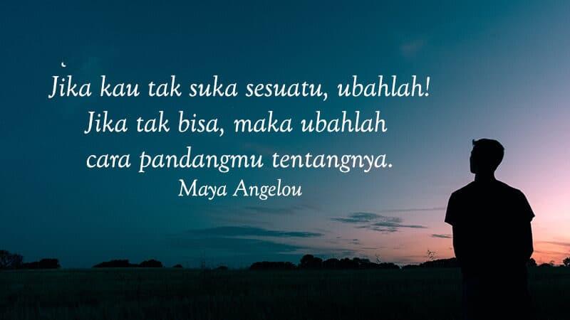Motto Hidup Singkat tapi Bermakna - Maya Angelou