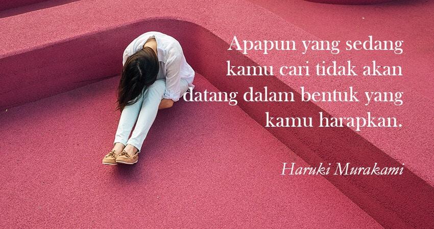 Kata Kata Sedih Kecewa - Haruki Murakami