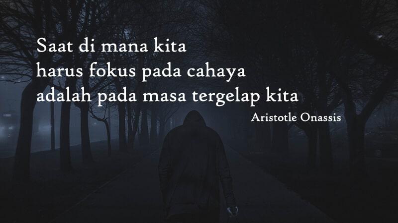 Motto hidup singkat tapi bermakna - Aristotle O.