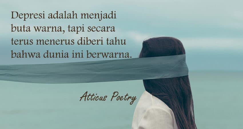 Kata-Kata Sedih dan Kecewa - Atticus Poetry