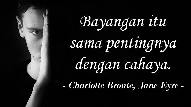 kata kata keren banget - Charlotte Bronte