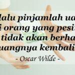 caption lucu untuk instagram - Oscar Wilde