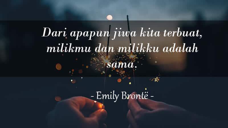 Kata Kata Ucapan Anniversary untuk Pacar - Emily Bronte