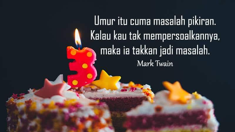 Ucapan selamat ulang tahun untuk orang spesial - Kutipan Twain