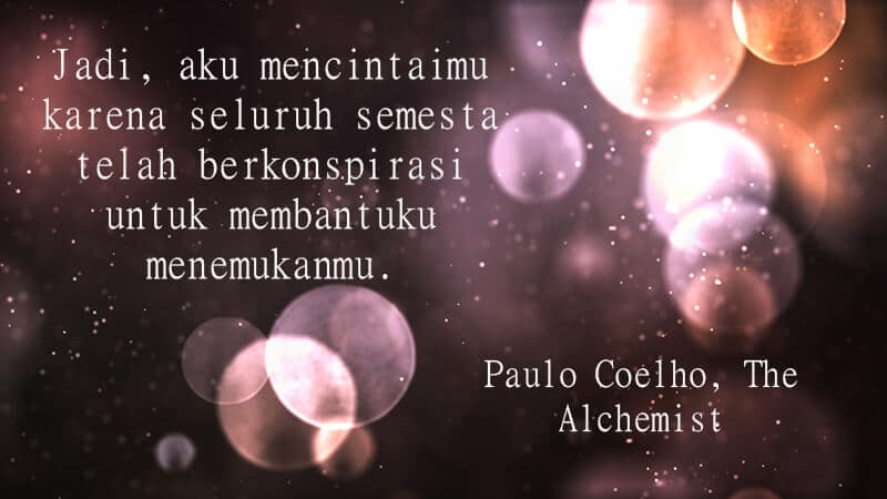 Kata Kata buat Pacar Tersayang - Paulo Coelho