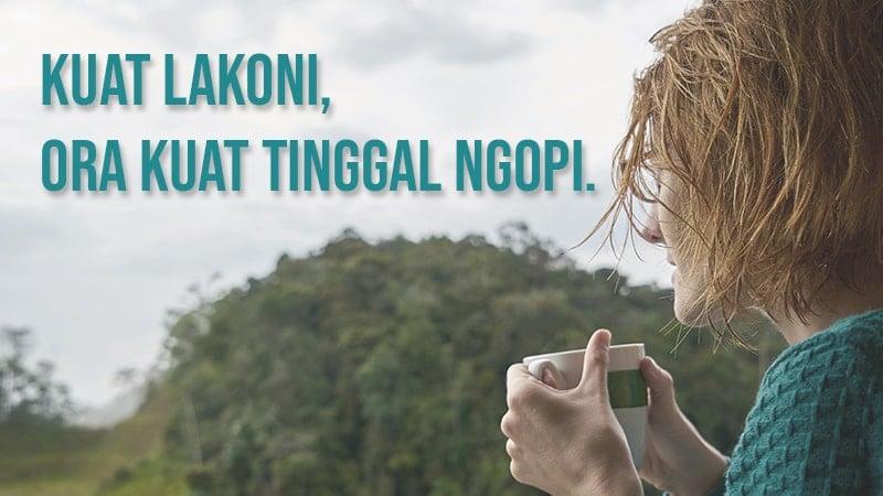Kata mutiara bahasa Jawa lucu - Minum Kopi