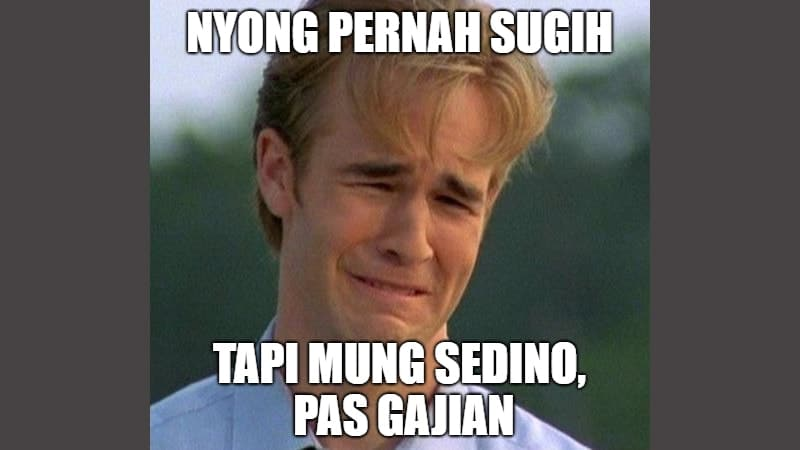 Meme Lucu Bahasa Jawa - Meme Sedih