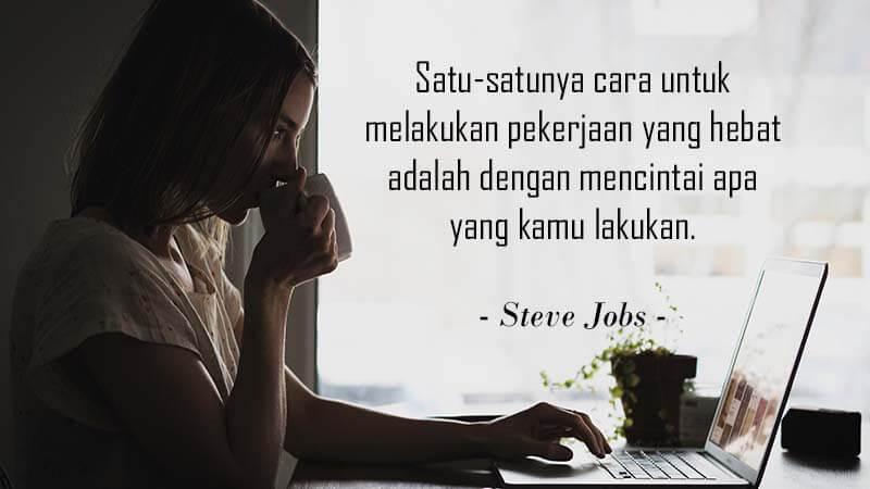 Kata-Kata Motivasi Kerja - Steve Jobs