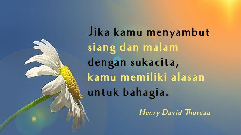 Kumpulan Kata-Kata Bahagia - Henry David Thoreau