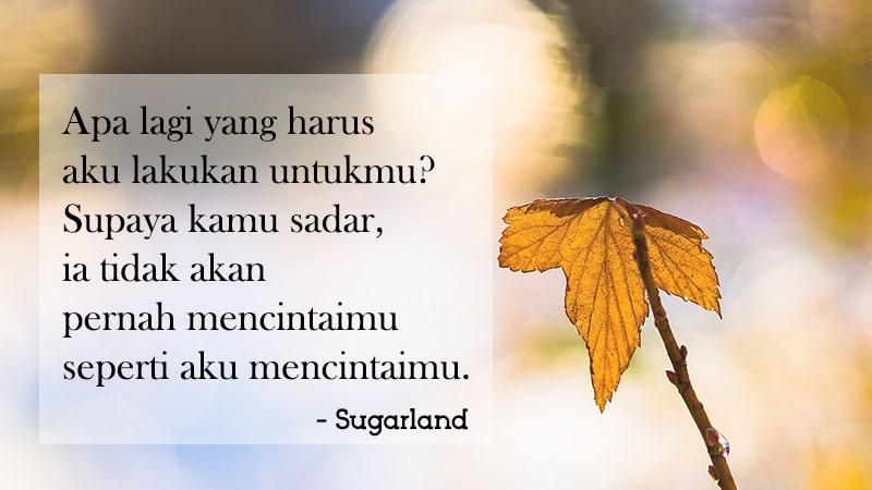 Kata-Kata Galau Sedih - Sugarland