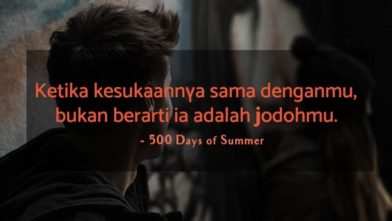Kata-Kata Galau Sedih - 500 Days Of Summer