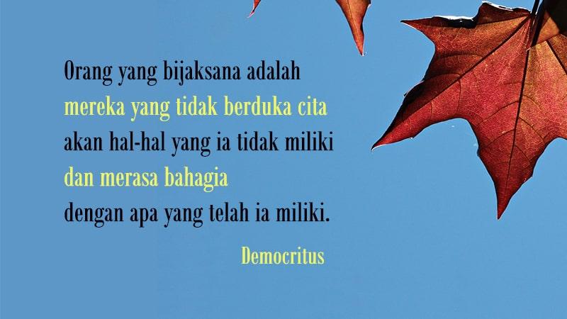 Kumpulan Kata-Kata Bahagia - Democritus