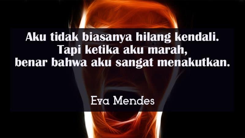 Kata-Kata Kesal sama Pacar - Eva Mendes
