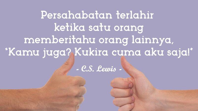 Kata-Kata Persahabatan yang Menyentuh Hati - C.S. Lewis