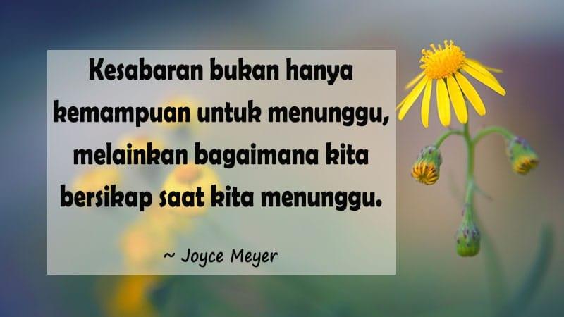 Kata-Kata Mutiara Kesabaran dan Keikhlasan - Joyce Meyer