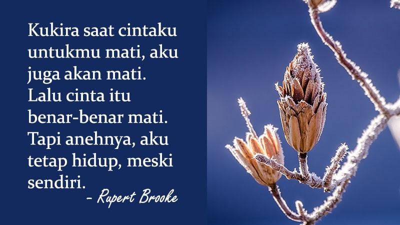 Kata-Kata Ikhlas Kehilangan - Rupert Brooke