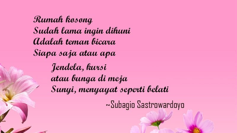 Puisi Cinta Romantis buat Pacar Tersayang - Subagio Sastrowardoyo