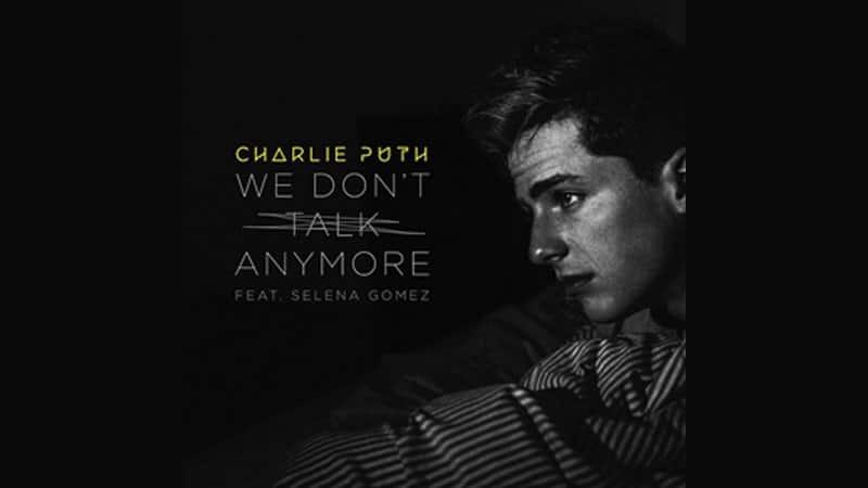 Lirik Lagu Charlie Puth We Don't Talk Anymore - Charlie Puth