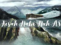 Kisah Nabi Nuh AS - Lautan dan Kapal