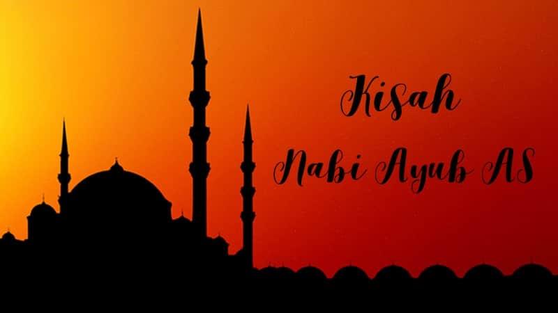 Kisah Nabi Ayub AS - Siluet Masjid