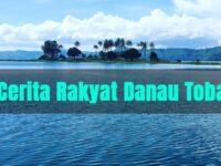 Cerita Rakyat Danau Toba - Cerita Rakyat Pendek Danau Toba