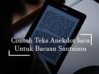 contoh teks anekdot lucu - tablet
