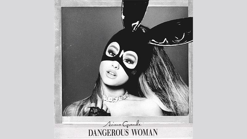 Lirik Lagu Ariana Grande Dangerous Woman - Ariana Grande