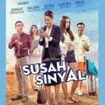 Film Susah Sinyal - Poster Film Susah Sinyal
