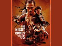 Film The Night Comes for Us - Poster Film