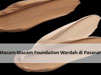 Macam-Macam Foundation Wardah di Pasaran