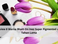 Review 8 Warna Blush On Inez Super Pigmented dan Tahan Lama